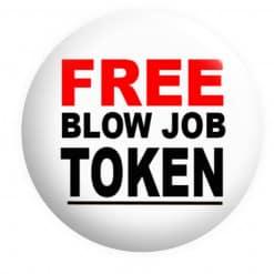 Free Blow job Token Badge, Funny Badges, Blowjob