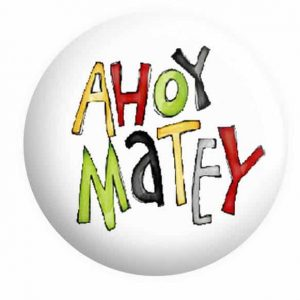 Ahoy Matey Pirate Badge