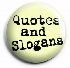 Quotes/Slogans