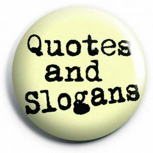 Quotes Slogans