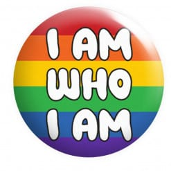 I am Who I am Badge, Gay Badges, LGBTQ