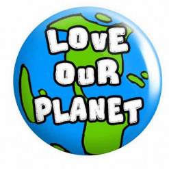 Love our Planet Button Pin Badge
