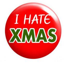 I hate Christmas Xmas Badge
