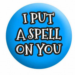 Halloween Badges, Hocus Pocus Badge, I put a spell on your badge,