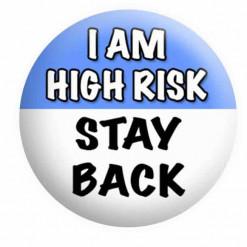 Social Distancing badges, I am High Risk Badges