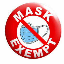 Mask Exempt Badge, No Entry Mask Exempt Button Pin Badges