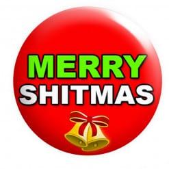 Merry Shitmas badge, Rude Christmas badges