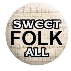 Sweet Folk All Badge, Folk Badges