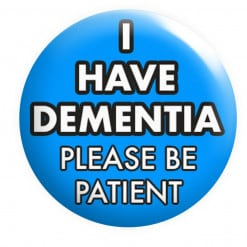 I have Dementia Badge, Hidden Disability, Disabilities