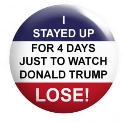 I stayed up for 4 Days Just to watch Donald Trump Lose Badge